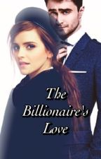 The Billionaire's Love (COMPLETED) by sweetmarshall