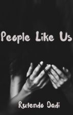 People Like Us by commonfreak