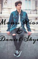 Manu Rios&Daniel Skye  by shaniaa23