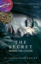 The Secret Behind The Clouds by glitzerscherbenkind