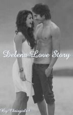 Delena Love Story ( Baigta )  by HuskyGirl1