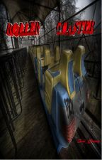 Roller Coaster (One Shot) by Scii_Caasy
