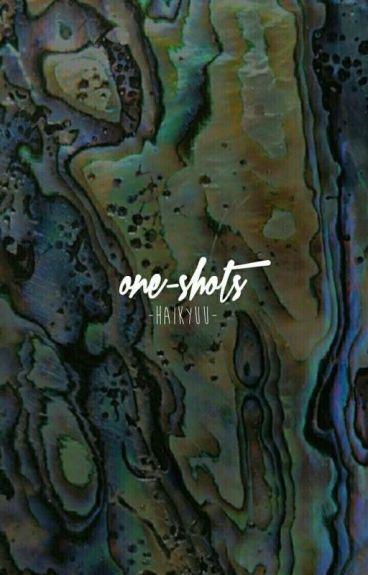 one-shots﹆haikyuu!!