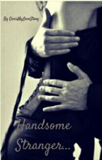 Handsome stranger... by OceiiMyLoveStory