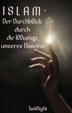 ISLAM- Mein Glaube: Mein Leben! by Twiiliight