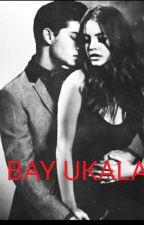 BAY UKALA by dinasimlexx