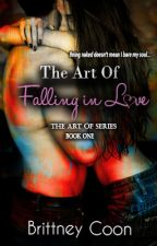 The Art of Falling in Love by fatalkiss
