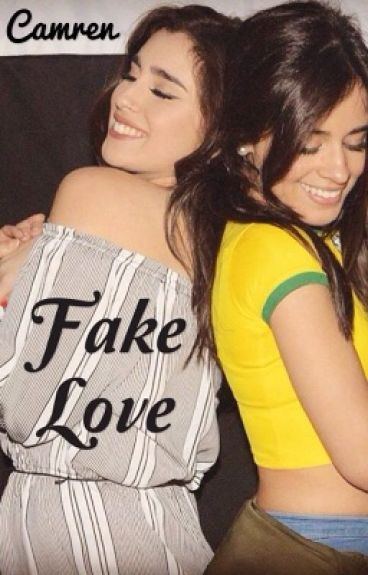 ~Camren~ Fake love