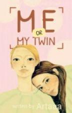 Me or My Twin? by Artaaaa