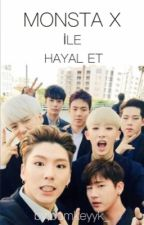 Monsta X İle Hayal Et {1} by bumkeykk_