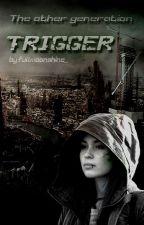 TOG: Trigger by fullmoonshine_