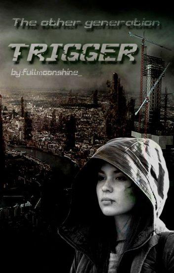 TOG: Trigger