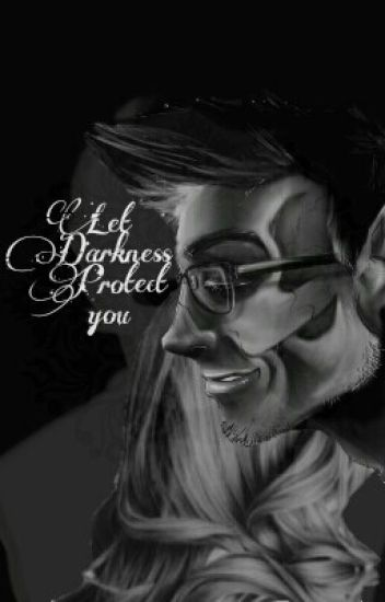 Let Darkness Protect You ~ Darkaplier x Reader
