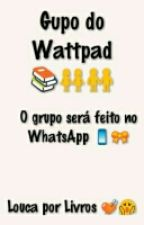 Grupo do Wattpad by Loucapor_Book