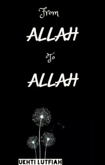 From Allah - To Allah
