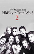 Hlášky z Teen Wolf 2  by Mussel_Blue