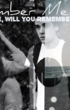 Remember Me |Connor Franta| by Kikaayyy