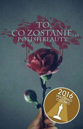 To co zostanie... by polishbeauty