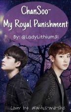 My Royal Punishment by LadyLithium31