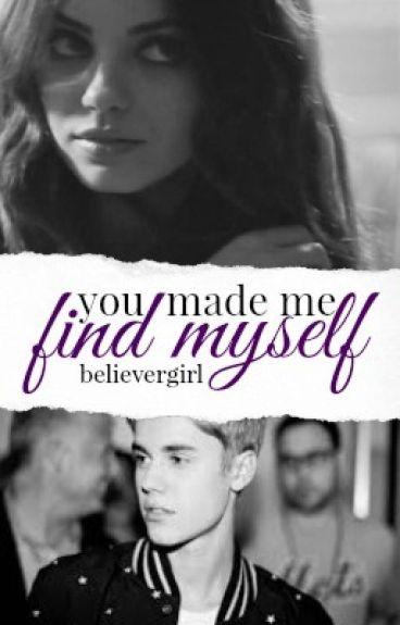 You Made Me Find Myself