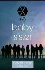 EXO's Baby Sister  by rainyy_25