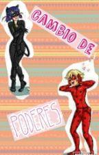 CAMBIO DE PODERES =MIRACULOUS LADYBUG (EDITANDO) by KITTYCATMINI