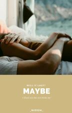 Maybe-We can try it by _nizzza_