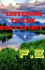"""Listening to the Holy Spirit"" by FranzEvanz"