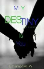{MITW} My Destiny Is You  by jyunlix