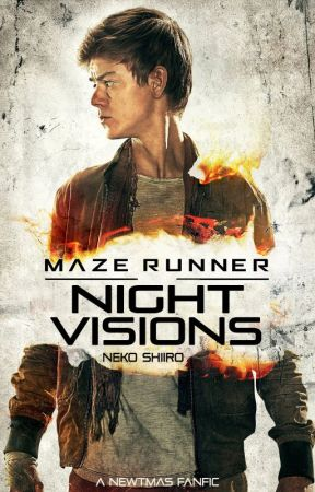 Night visions (Newtmas) by NekoShiiro