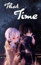 That Time [ A Soramafu Fanfiction ] by _puriiizu_