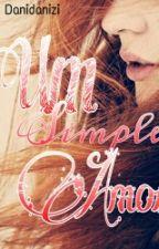 Um Simples Erro No Amor... (Livro 3) by Esther_Singer