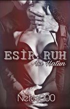 Esir Ruh (Asi Hatun) by Nefess000