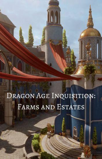 Dragon Age Inquisition: Farms and Estates