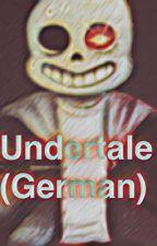 Undertale (German) by Purple_Guy_Toast