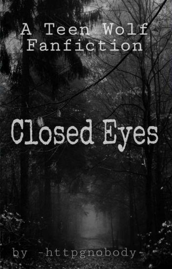 Closed Eyes; (Teen Wolf) (Staffel 5)