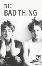 The Bad Thing (Baekhyun/Kai) by naughtybedtimestory