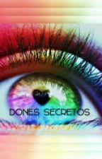 Dones Secretos (Pausa temporal) by Madadanela12