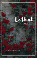 lethal // phan by -originofsymmetry