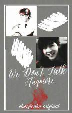 We Don't Talk Anymore | pjm•kth by cheejicake