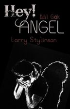 Hey Angel•Larry Stylinson by X-Monbebe