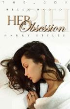 Her Obsession - Harry Styles by The_CDS