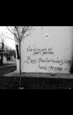 Küfürlü Sokakta. by tugceokumustmblr