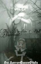 The Porcelain Doll Experiment by HorrorQueenOtaku