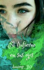 El Infierno En Sus Ojos by danimp_20