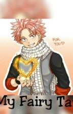 My Fairy Tail by Anime_Fanfici