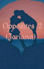 Opposites. 2° (Jariana) by bstwlinski