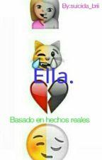 Ella. by konekosue