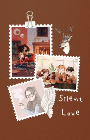 Silent Love (Harry Potter Love Story) by poohstar1343