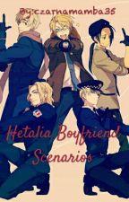Hetalia Boyfriend Scenarios {W Trakcie Edycji} by czarnamamba35